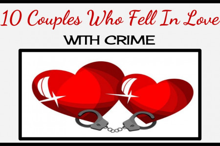 10 Couples Who Fell In Love With Crime Infographic