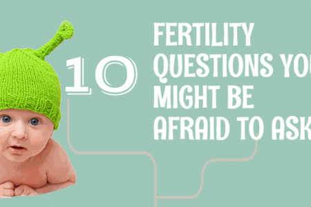 10 Fertility Questions You Might Be afraid to Ask Infographic