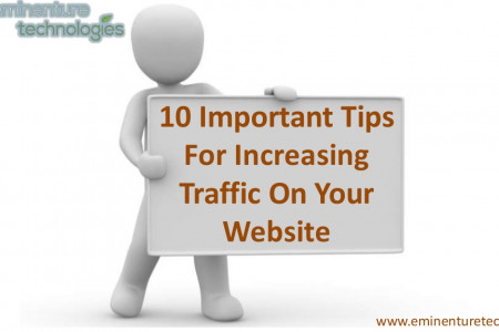 10 Important Tips For Increasing Traffic On Your Website Infographic