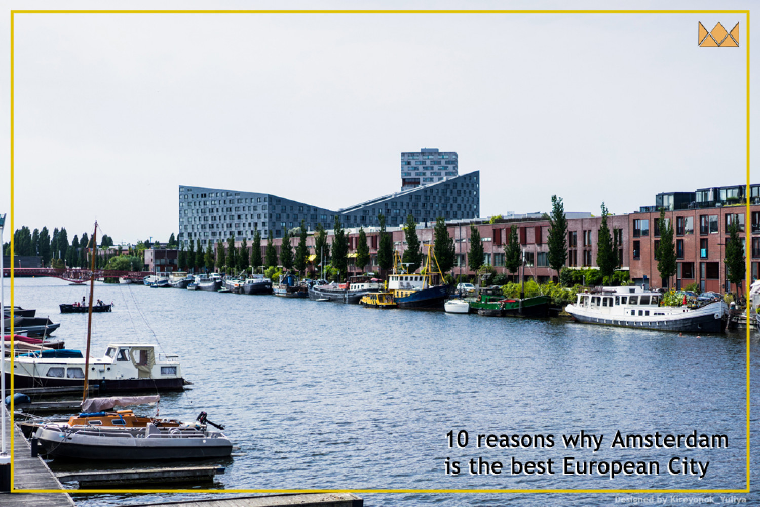 10 Reasons Why Amsterdam Is The Best European City Infographic