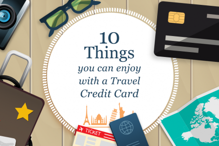 10 Things you can enjoy with a Travel Credit Card Infographic