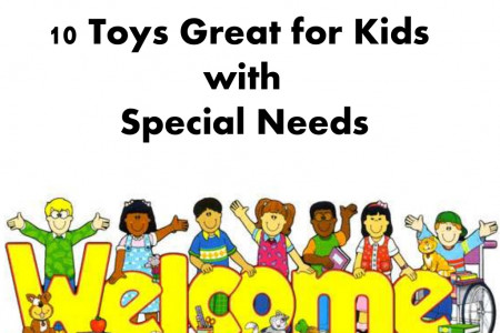 10 Toys Great for Kids with Special Needs Infographic