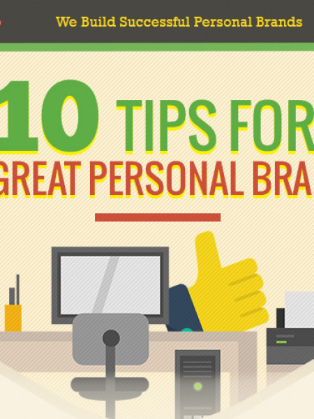 10 Tips For A Great Personal Brand Infographic
