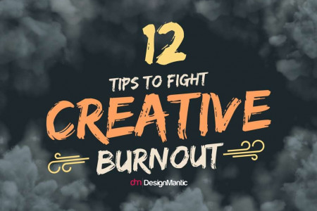12 Tips To Fight Creative Burnout! Infographic