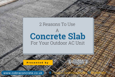 2 Reasons To Use A Concrete Slab For Your Outdoor AC Unit Infographic