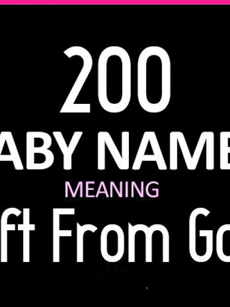 200 Baby Names Meaning Gift of God  Infographic