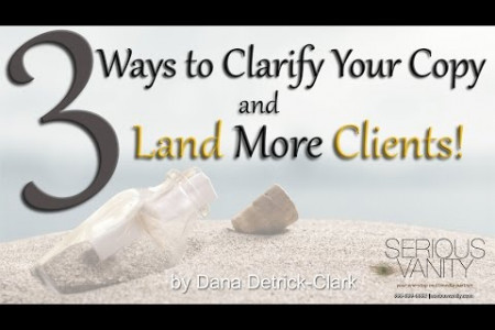 3 Ways to Clarify Your Copy and Land More Clients Infographic