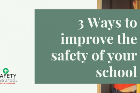 3 Ways to improve the safety of your school Infographic