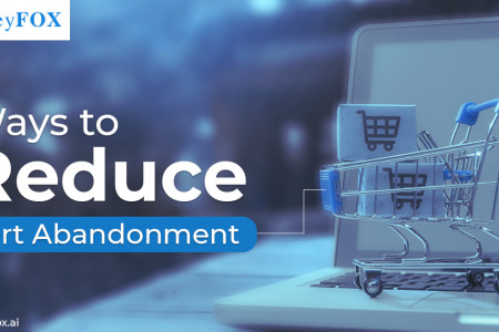 4 Ways To Reduce Cart Abandonment  Infographic