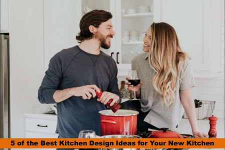 5 of the Best Kitchen Design Ideas for Your New Kitchen Infographic