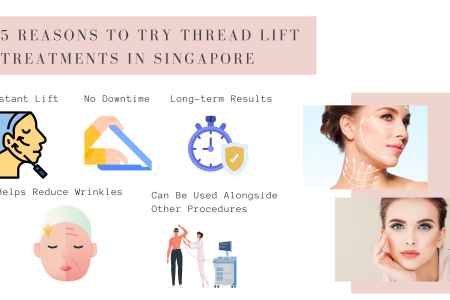 5 Reasons to Try Thread Lift Treatments in Singapore Infographic