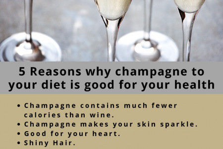 5 Reasons why champagne to your diet is good for your health. Infographic