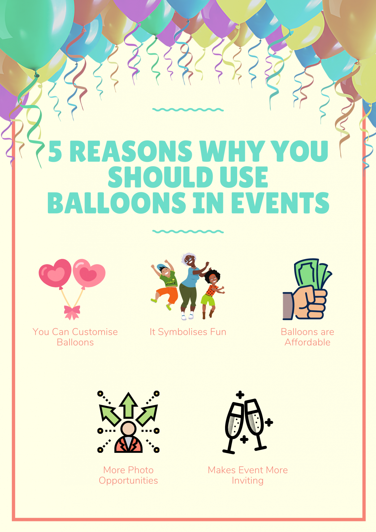 5 Reasons Why You Should  Use Balloons in Events Infographic