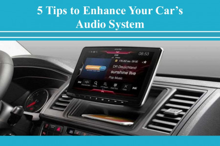 5 Tips to Enhance Your Cars Audio System Infographic