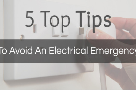 5 Top Tips to Avoid an Electrical Emergency Infographic