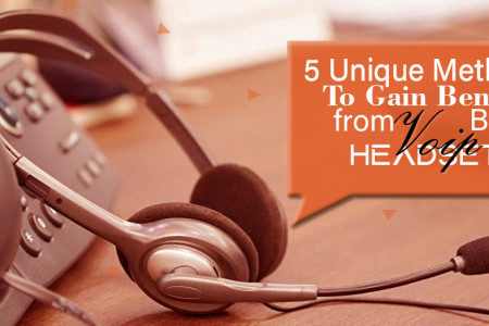 5 Unique Methods To Gain Benefit from Best Voip Headsets Infographic