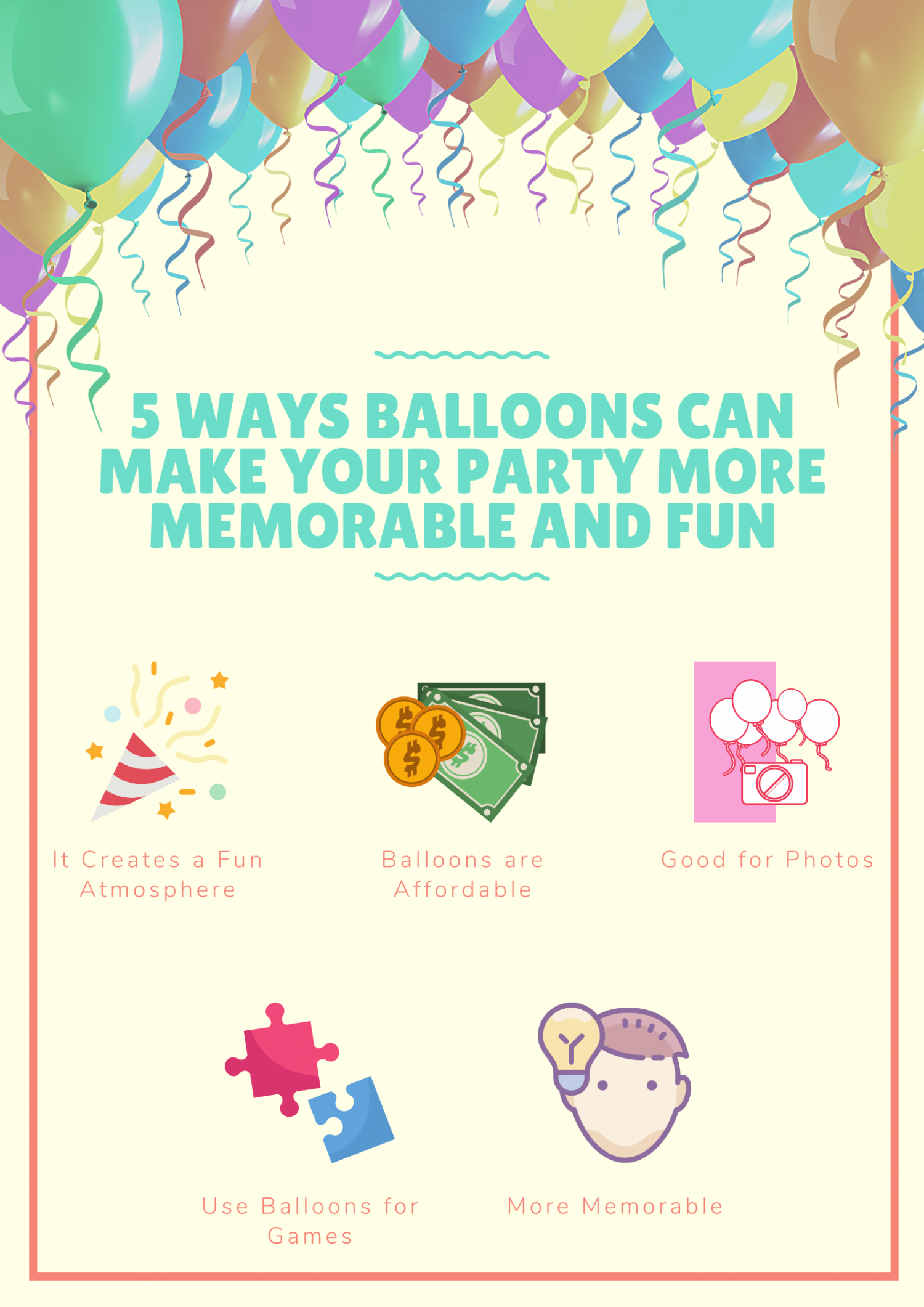 5 Ways Balloons Can Make Your Party More Memorable and Fun Infographic