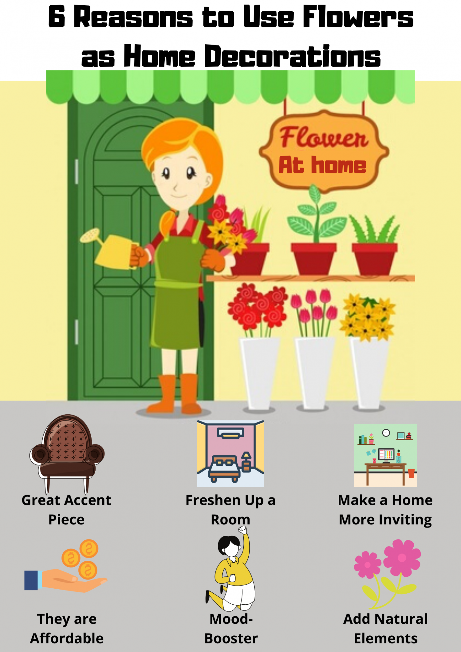 6 Reasons to Use Flowers as Home Decorations Infographic