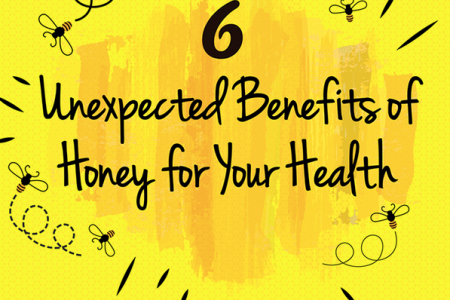6 Unexpected Benefits of Honey for Your Health Infographic