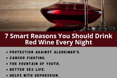 7 Smart Reasons You Should Drink Red Wine Every Night Infographic