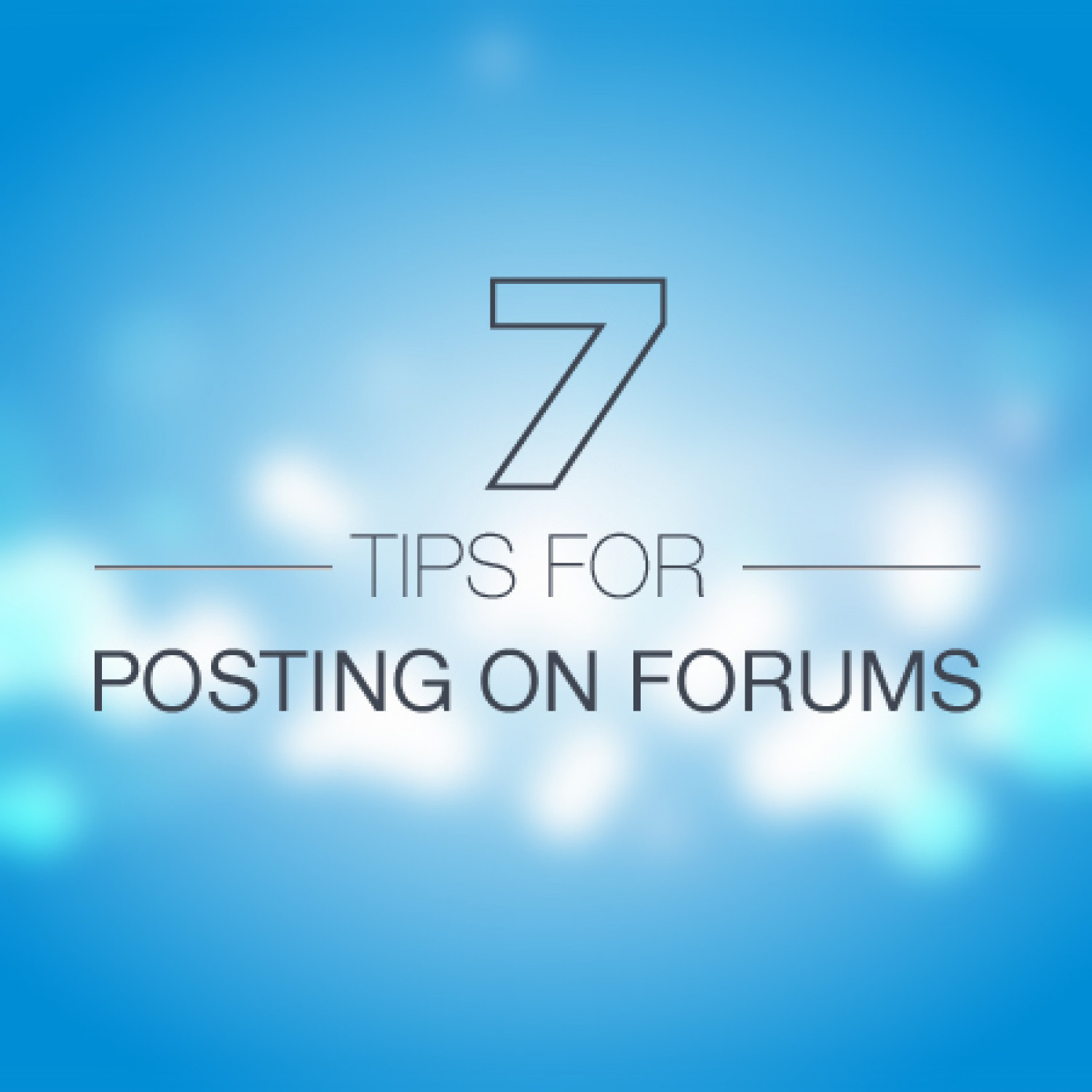 7 Tips for Posting on Forums Infographic