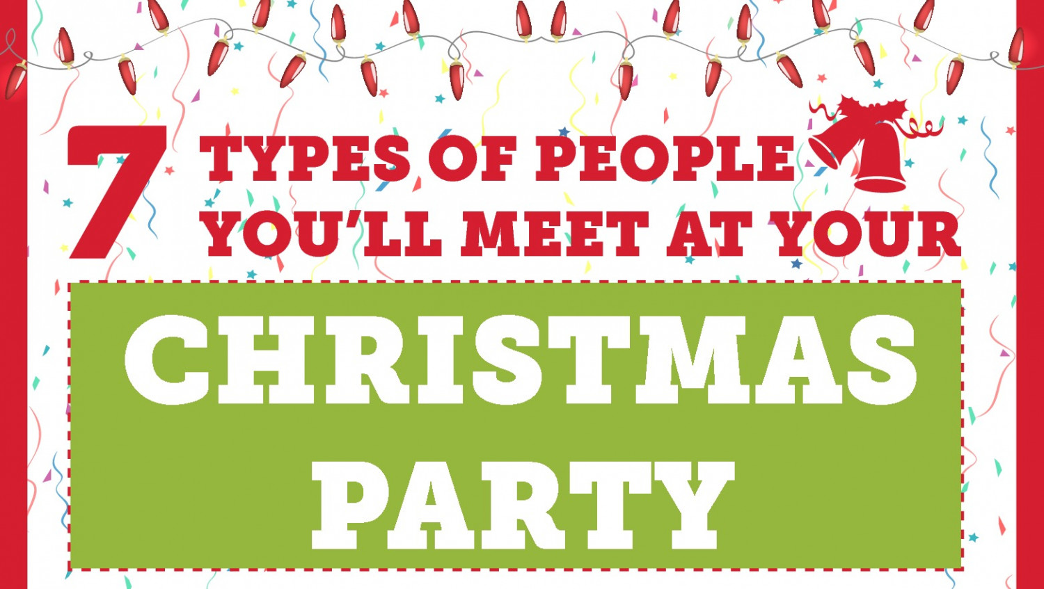 7 Types of People You'll Meet at Your Christmas Party Infographic