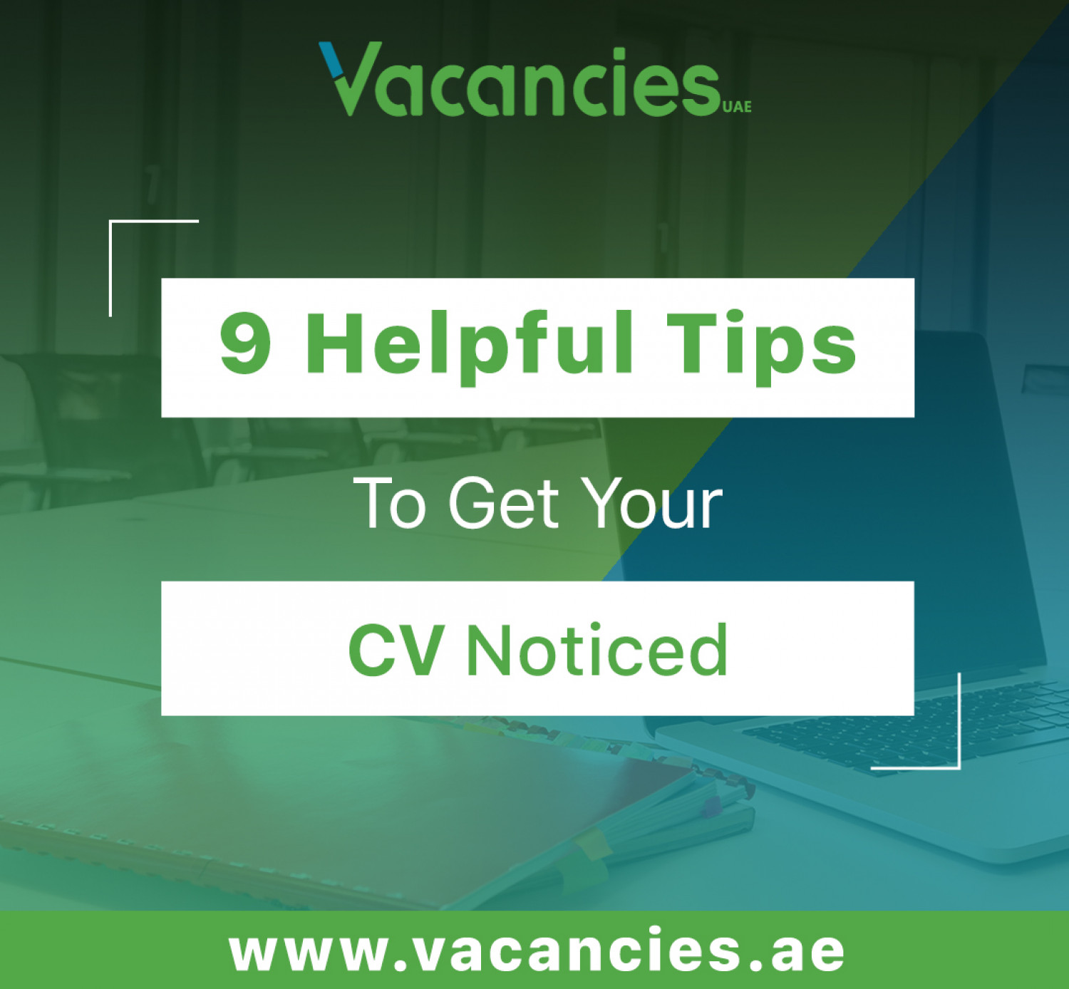 9 Helpful Tips to get your CV noticed Infographic