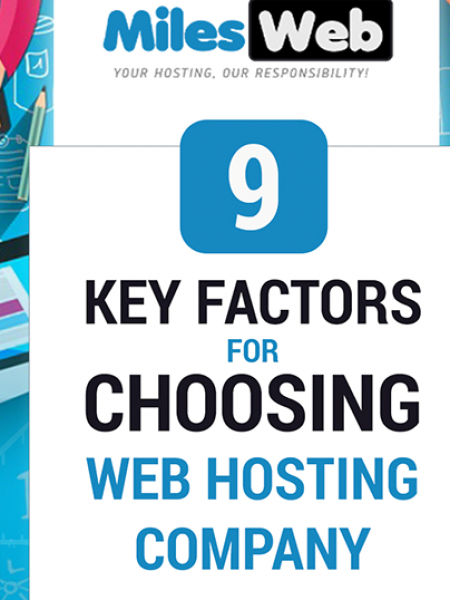 9 Key Factors For Choosing Web Hosting Company Infographic