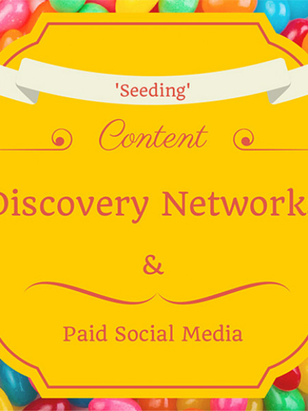 Content Seeding: 10 Content Discovery Networks & Paid Social Platforms Infographic