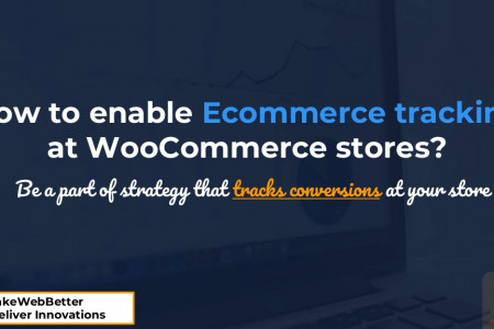 How to enable Ecommerce tracking at WooCommerce stores? Infographic