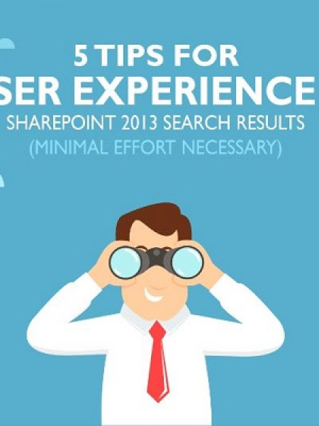 SharePoint 2013 Search - 5 Tips for User Experience Infographic