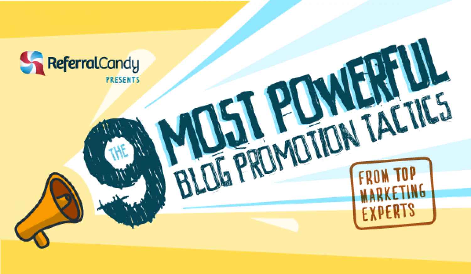 The 9 Most Powerful Blog Promotion Tactics From Top Marketing Experts Infographic