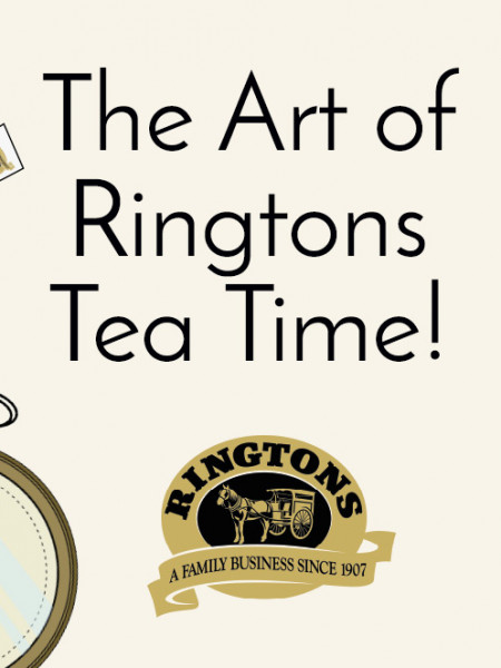 The Art of Ringtons Tea Time! Infographic