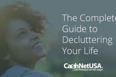 The Complete Guide To Decluttering Your Life Infographic