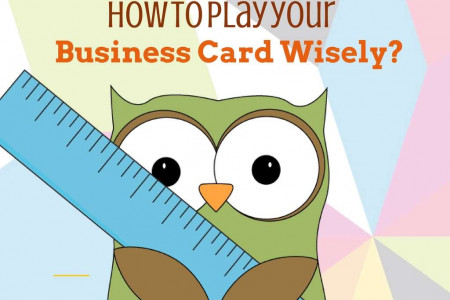 How to Play your Business Card Wisely? Infographic