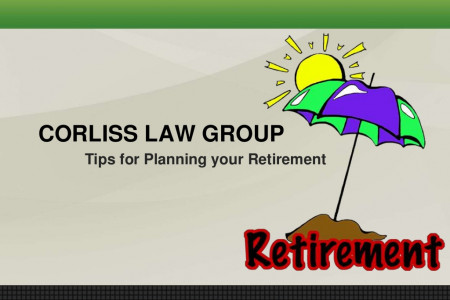 Tips for Planning your Retirement by Corliss Law Group  Infographic