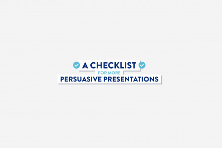 A Checklist For More Persuasive Presentations Infographic