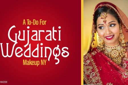 A To-Do For Gujarati Weddings Makeup NY Infographic
