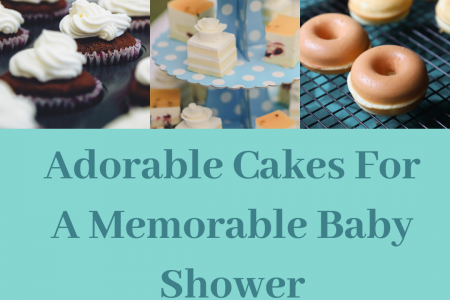 Adorable Cakes For A Memorable Baby Shower  Infographic