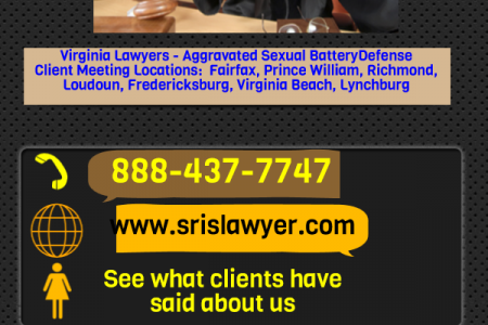 Aggravated Sexual Battery Lawyers Virginia Fairfax Alexandria  Infographic