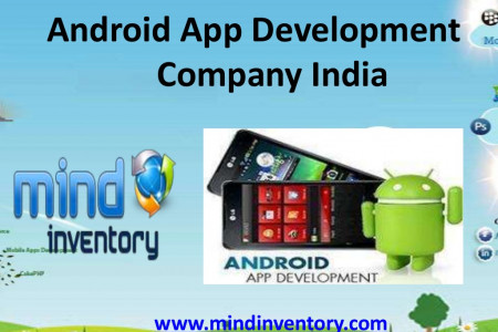 Android App Development Company India - Mindinventory Infographic