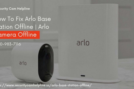 Arlo Base Station Offline Fix Now 1-8009837116 Connect Arlo Base Station to WiFi Infographic