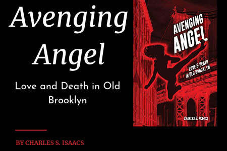 Avenging Angel: Love and Death in Old Brooklyn Infographic
