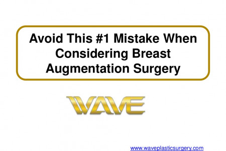Avoid This #1 Mistake When Considering Breast Augmentation Surgery Infographic