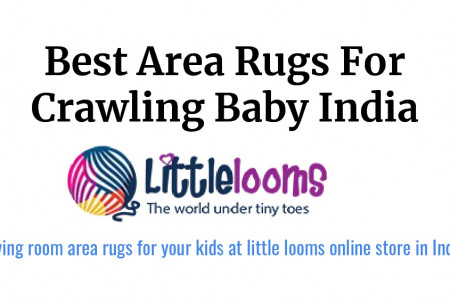 Baby Carpets & Area Rugs For Crawling Baby India Infographic