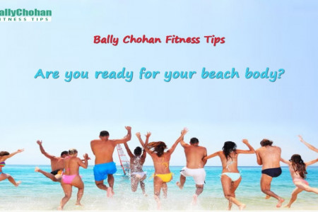 Bally Chohan Fitness Tips - How to Get Beach body? Infographic