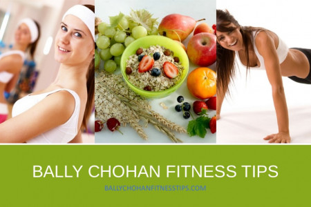 Bally Chohan Fitness Tips - Secrets of Healthy Living  Infographic