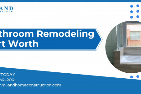 Bathroom Remodeling Fort Worth Infographic