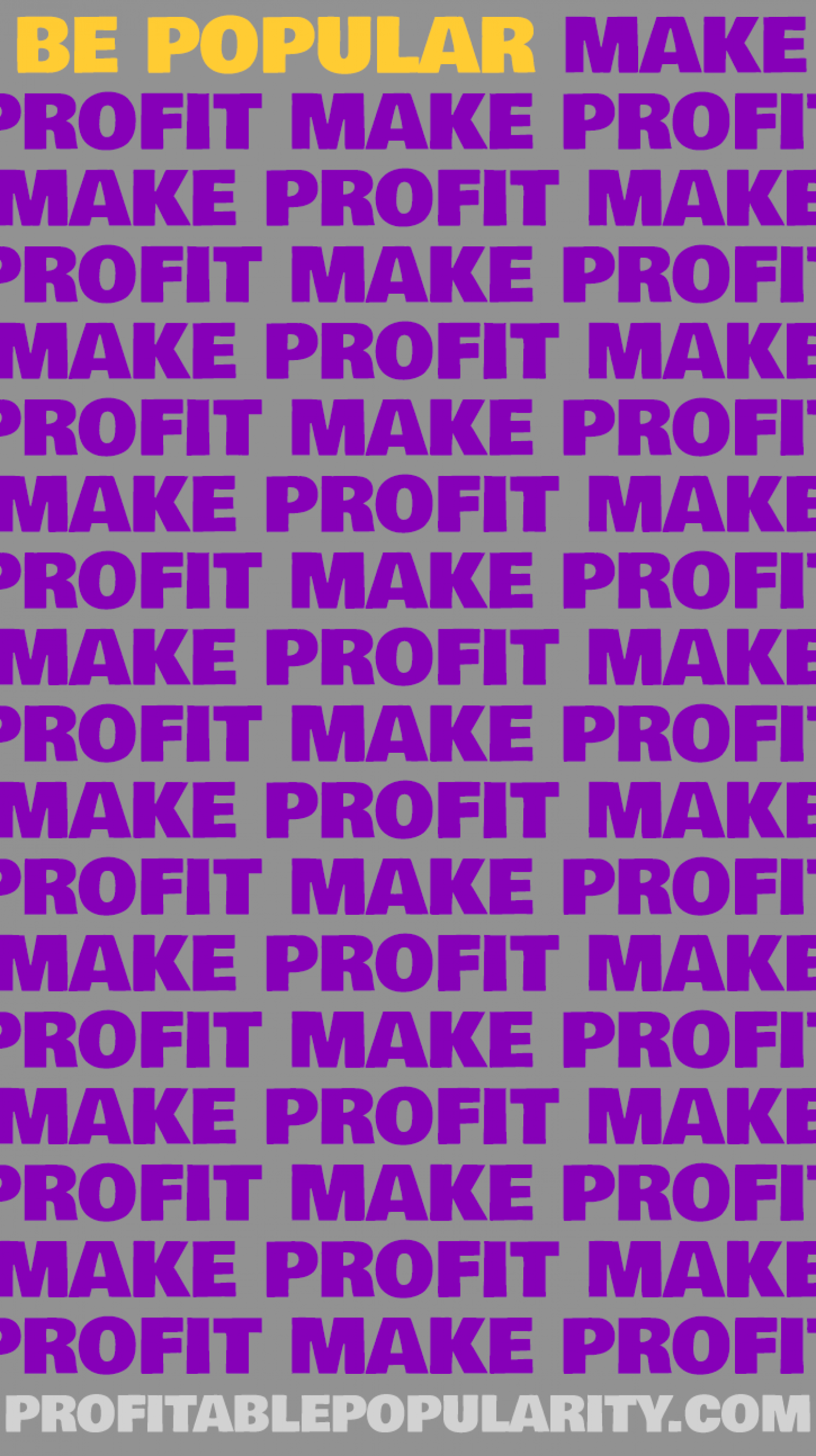 Be Popular, Make Profit Infographic