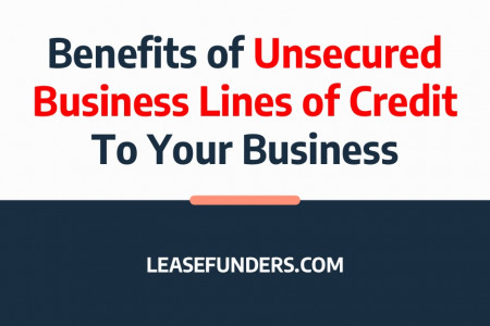 Benefits of Unsecured Business Lines of Credit To Your Business Infographic